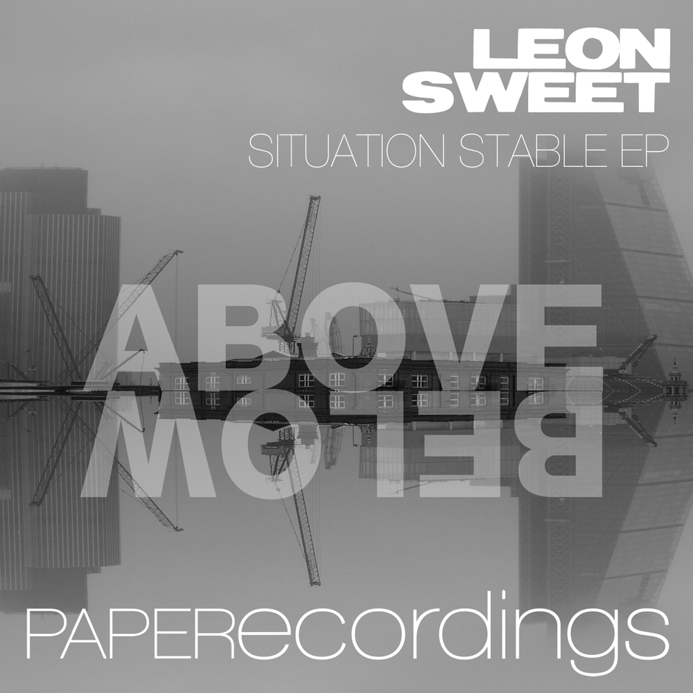 Leon Sweet - Situation Stable EP