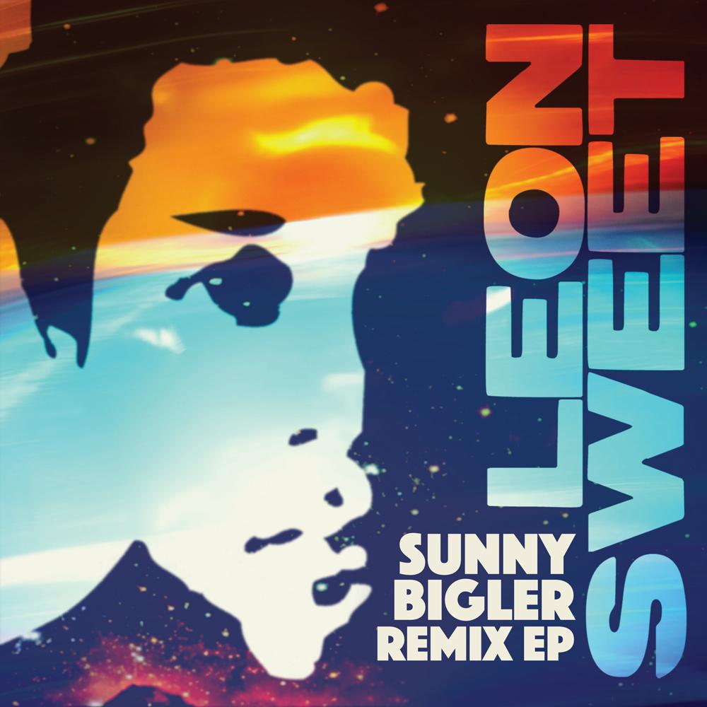 Leon Sweet - Sunny Bigler Remix EP