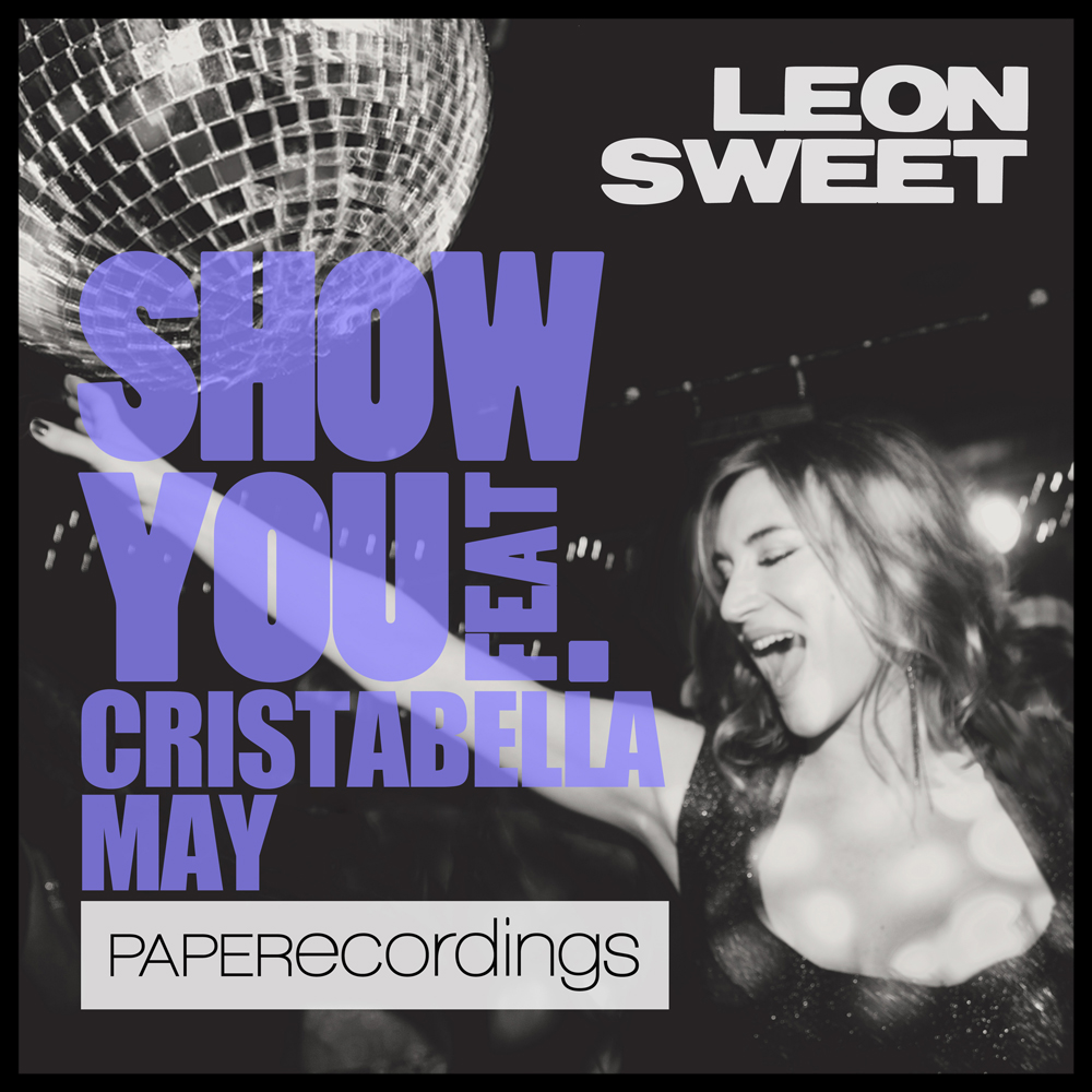 Show You - Leon Sweet