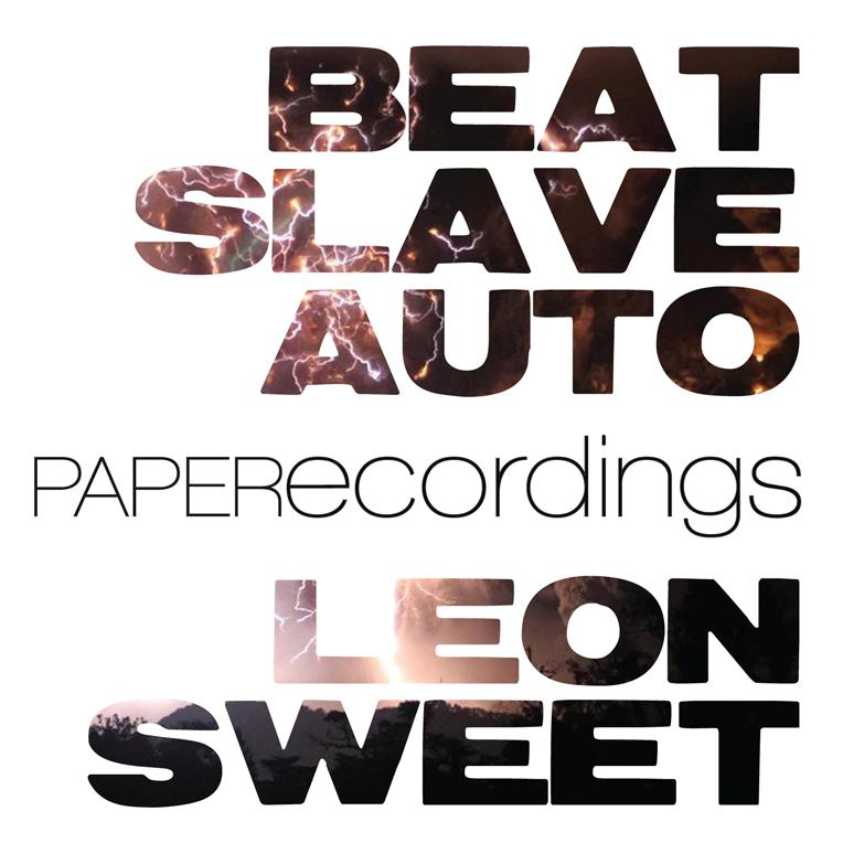 Beat Slave Auto - Leon Sweet